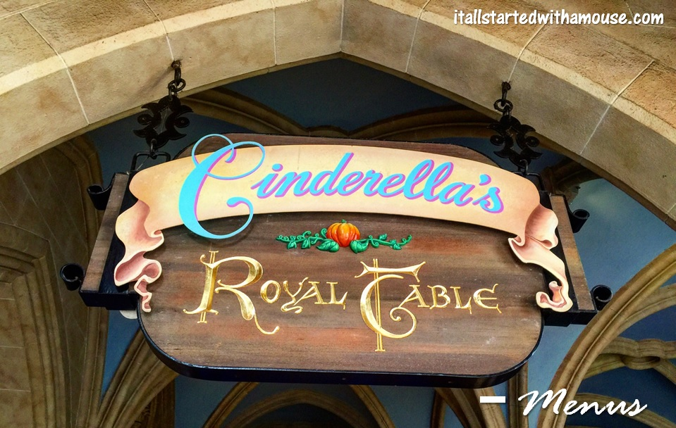 Cinerella's Royal Table Menus #itallstartedwithamouse